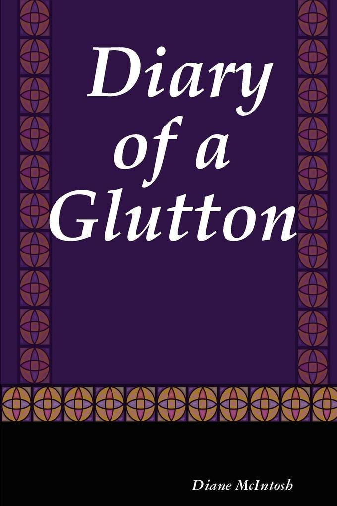 Diary of a Glutton als Taschenbuch