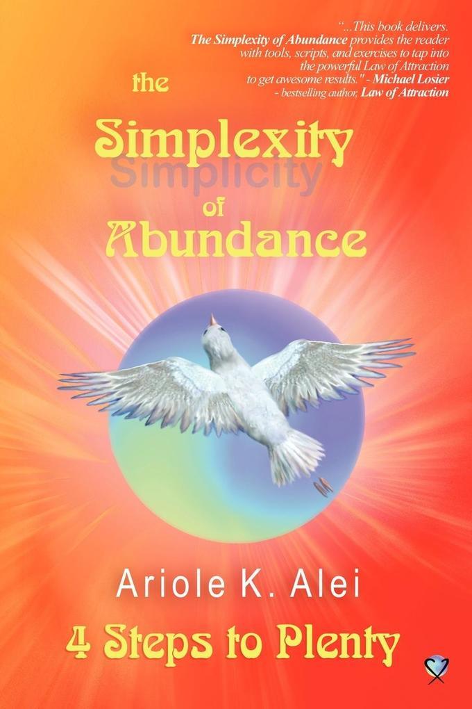 The Simplexity of Abundance - 4 Steps to Plenty als Taschenbuch