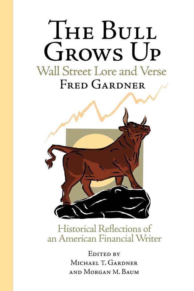 The Bull Grows Up als Taschenbuch