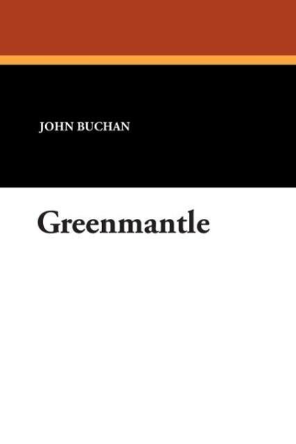 Greenmantle als Taschenbuch