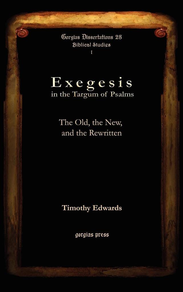 Exegesis in the Targum of Psalms als Buch (gebunden)