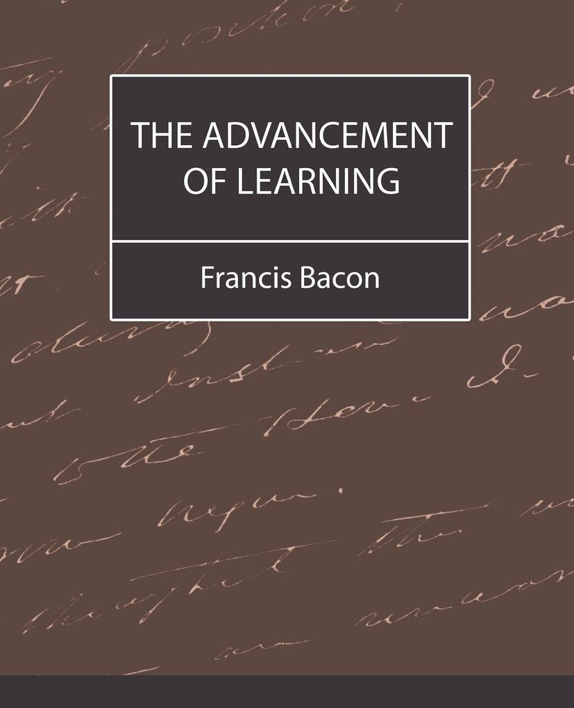 The Advancement of Learning - Bacon als Taschenbuch