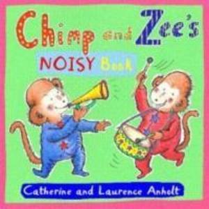 Chimp and Zee's Noisy Book als Buch (kartoniert)