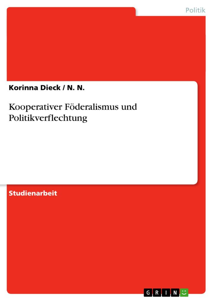 Kooperativer Föderalismus und Politikverflechtung als Buch (kartoniert)