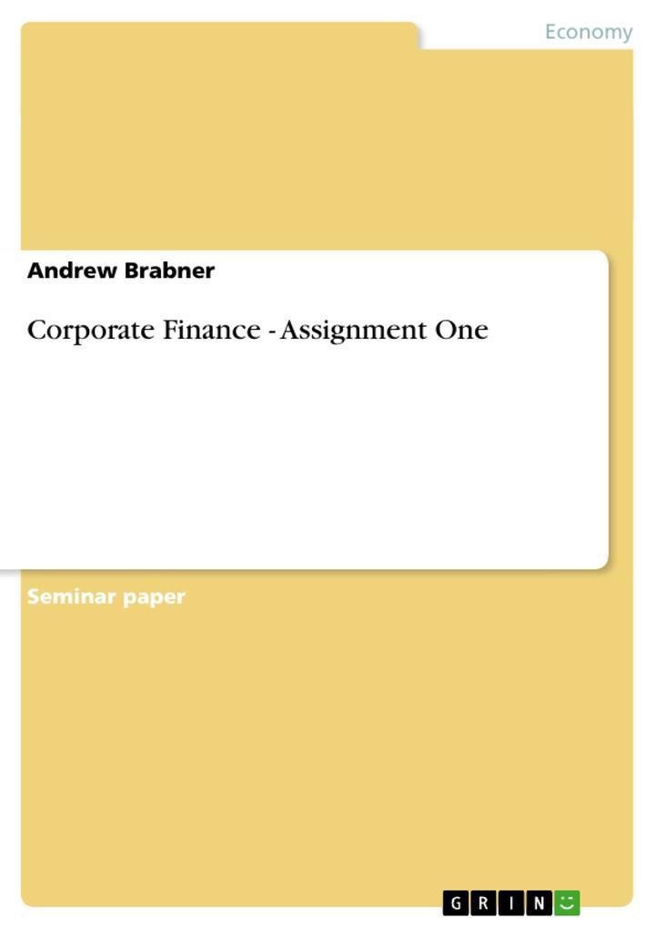 Corporate Finance - Assignment One als Buch (geheftet)