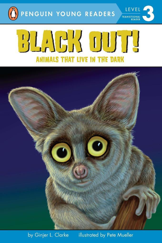 Black Out!: Animals That Live in the Dark als Taschenbuch