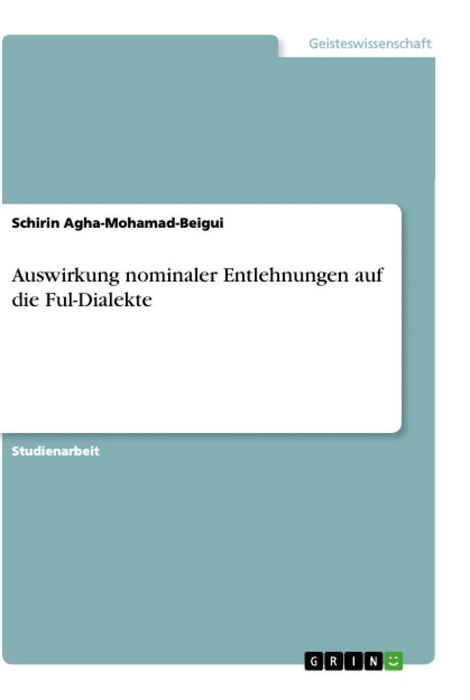 Auswirkung nominaler Entlehnungen auf die Ful-Dialekte als Buch (kartoniert)