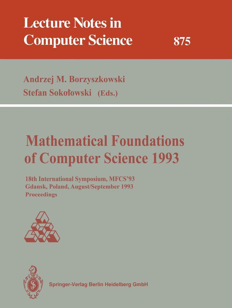 Mathematical Foundations of Computer Science 1993 als Buch (kartoniert)