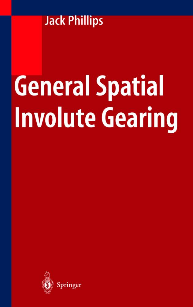 General Spatial Involute Gearing als Buch (gebunden)