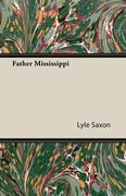 Father Mississippi