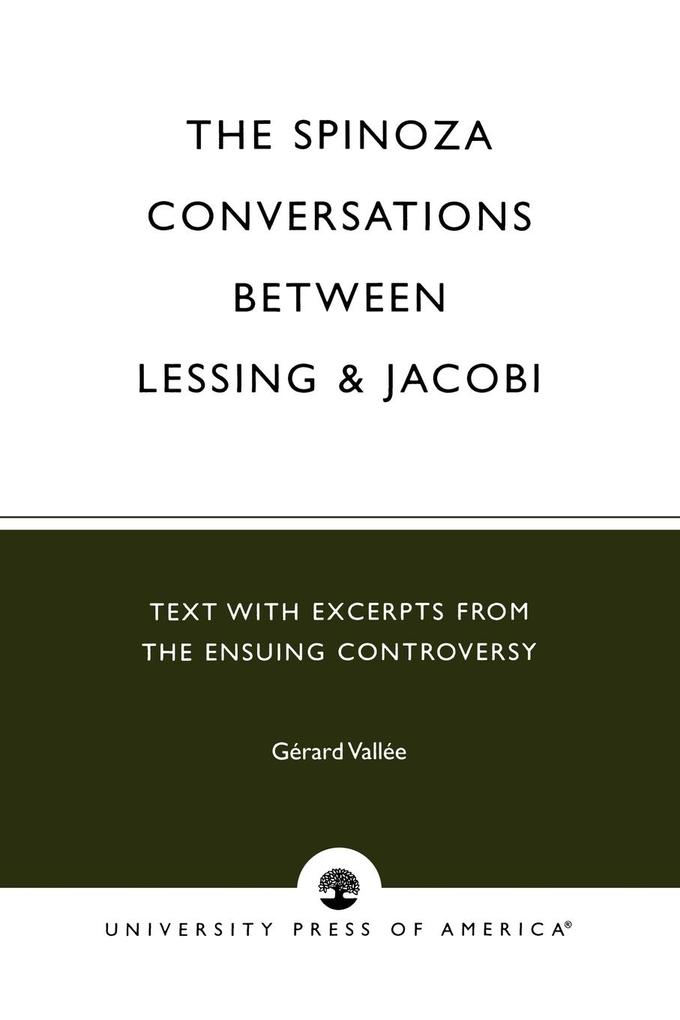 The Spinoza Conversations Between Lessing and Jacobi als Taschenbuch