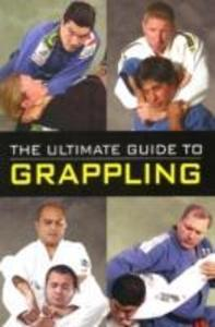 The Ultimate Guide to Grappling als Taschenbuch