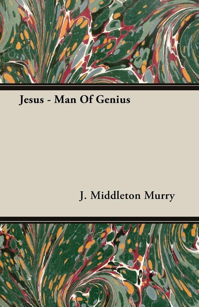 Jesus - Man Of Genius als Taschenbuch
