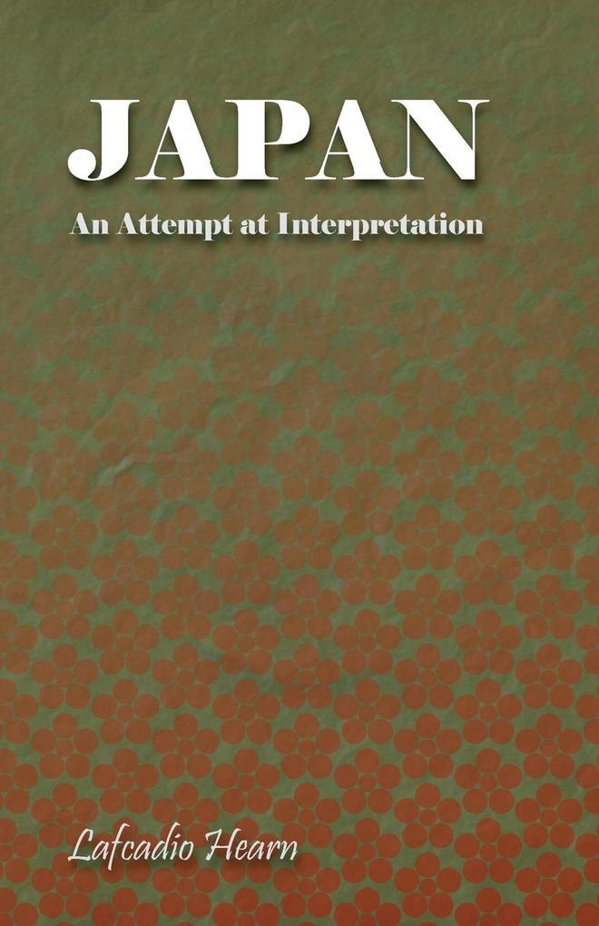 Japan - An Attempt at Interpretation als Taschenbuch