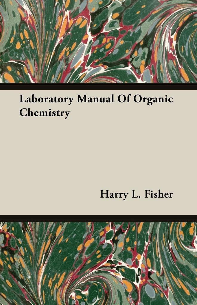 Laboratory Manual Of Organic Chemistry als Taschenbuch