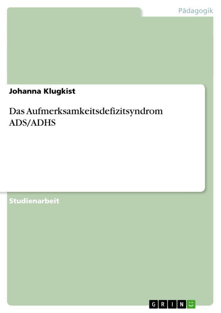 Das Aufmerksamkeitsdefizitsyndrom ADS/ADHS als Buch (kartoniert)