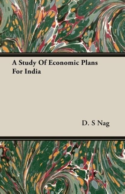A Study Of Economic Plans For India als Taschenbuch