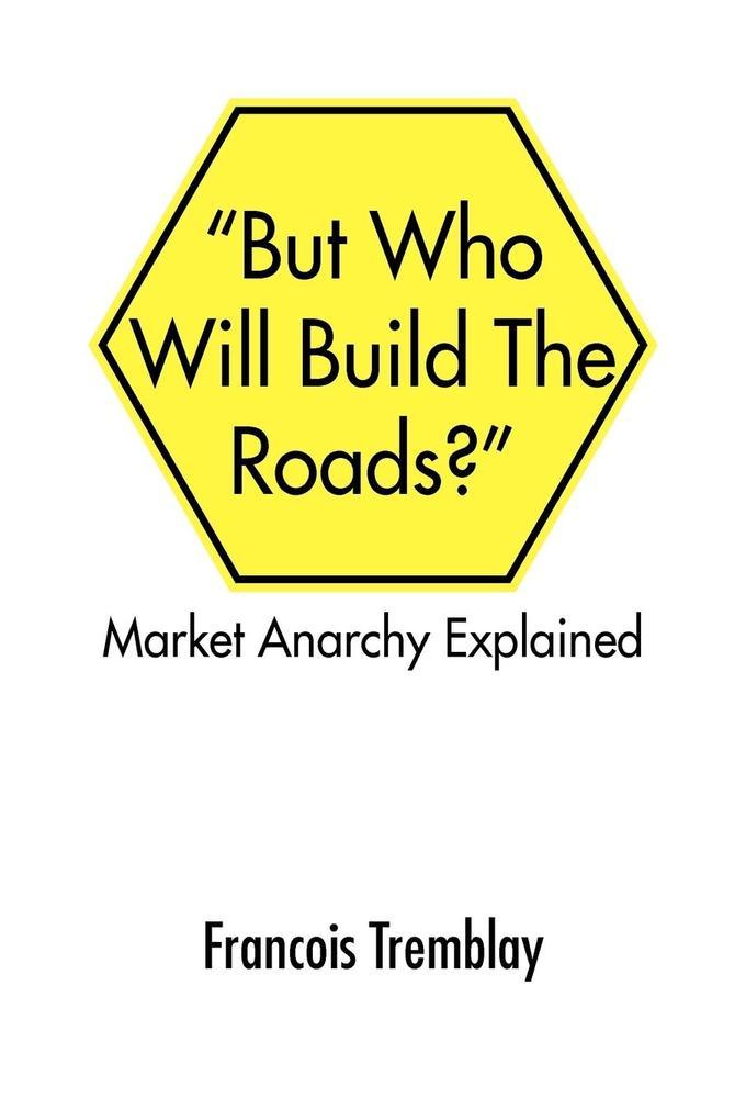 Market Anarchy Explained als Taschenbuch