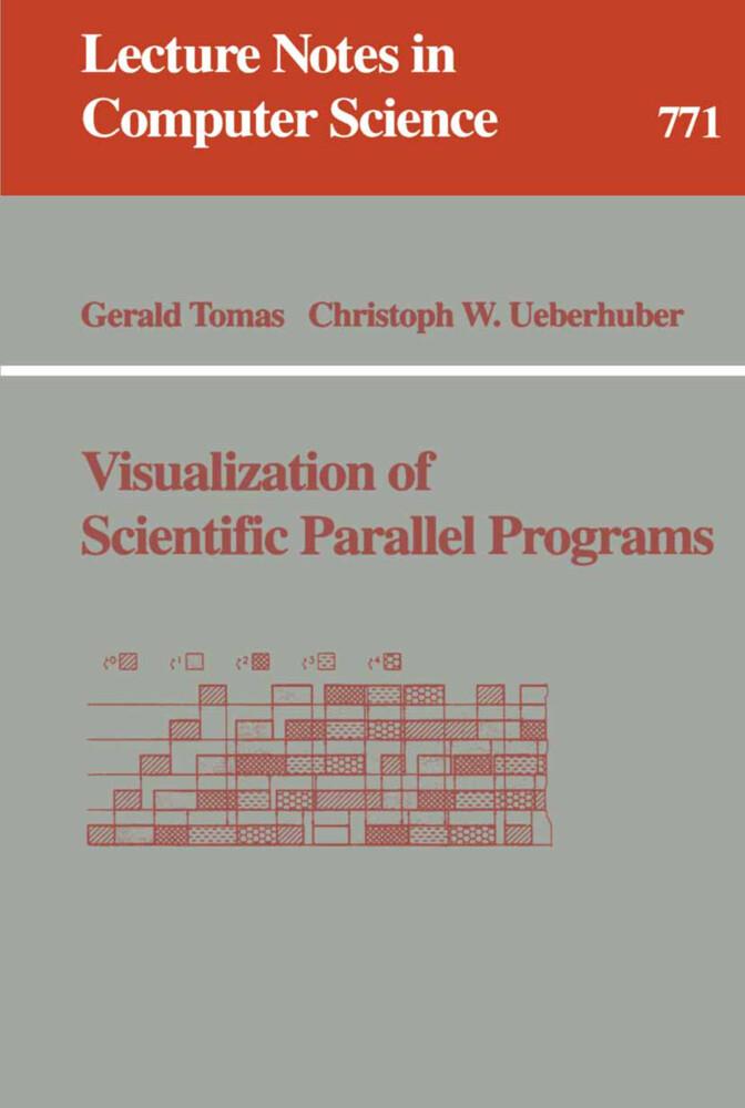 Visualization of Scientific Parallel Programs als Buch (kartoniert)