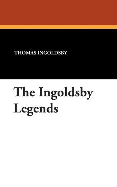 The Ingoldsby Legends als Buch (gebunden)
