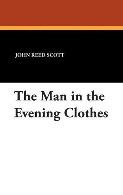 The Man in the Evening Clothes als Buch (gebunden)