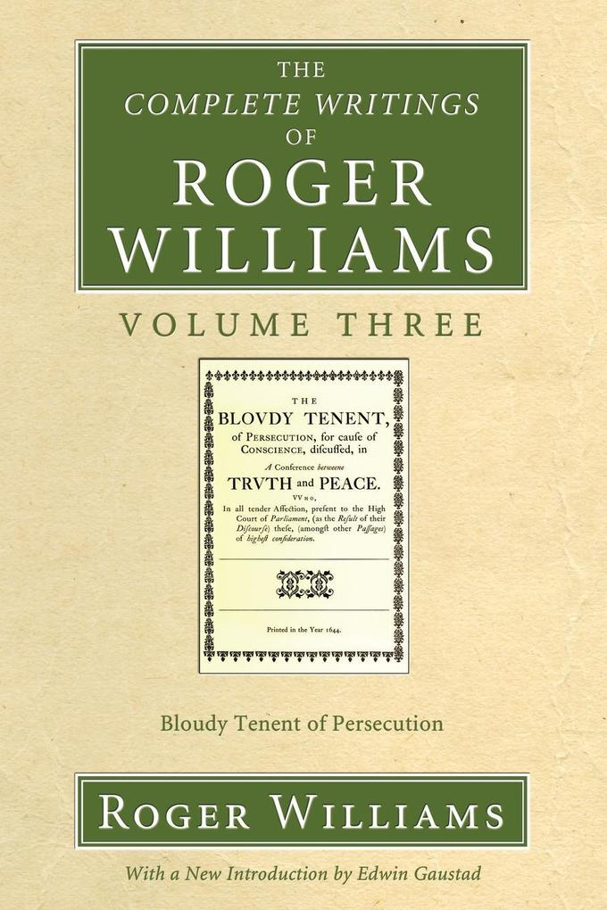 The Complete Writings of Roger Williams, Volume 3 als Taschenbuch
