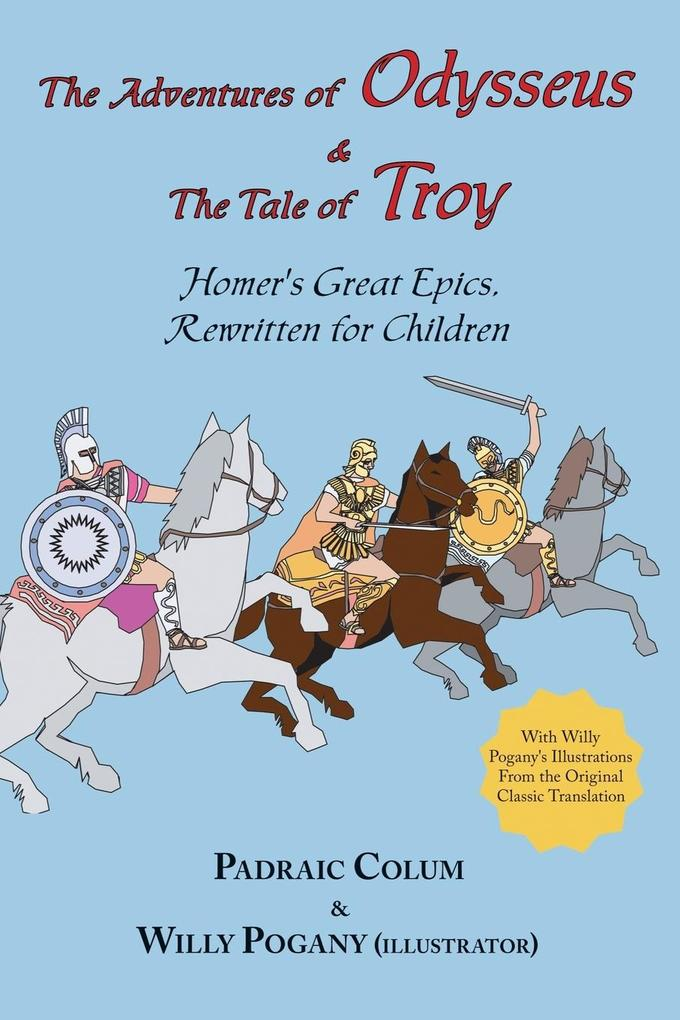 The Adventures of Odysseus & the Tale of Troy als Taschenbuch