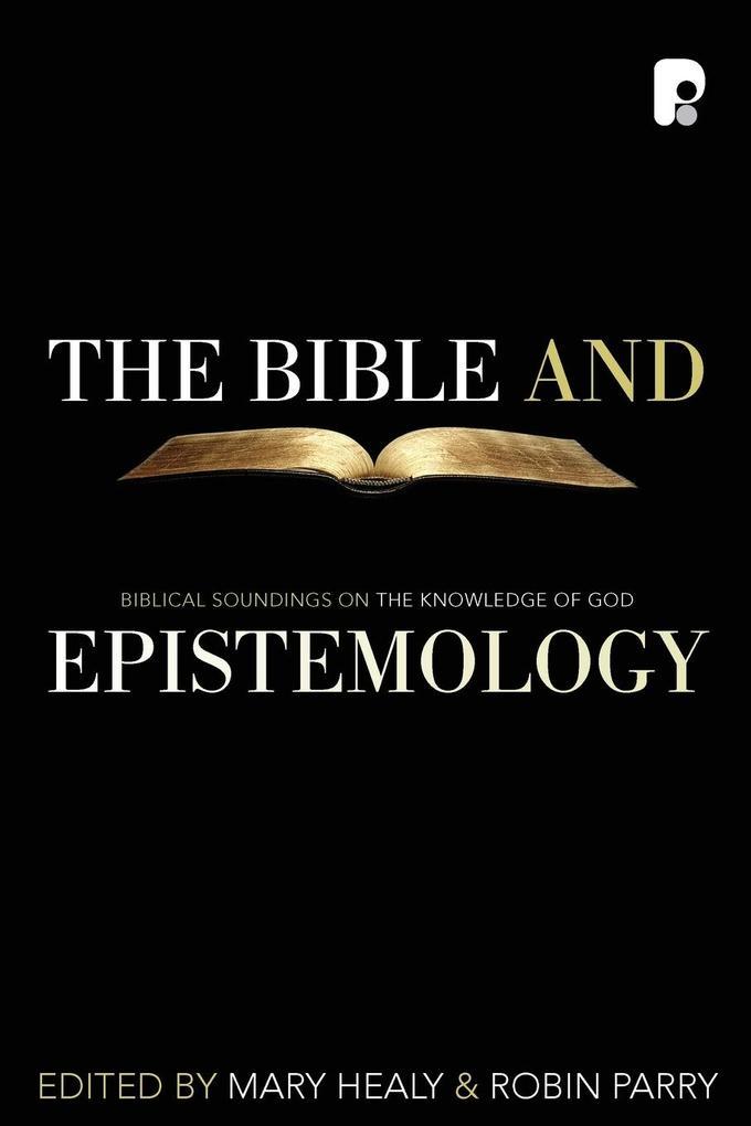 The Bible and Epistemology als Taschenbuch