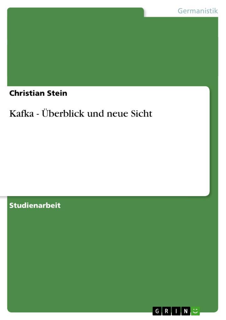 Kafka - Überblick und neue Sicht als Buch (kartoniert)