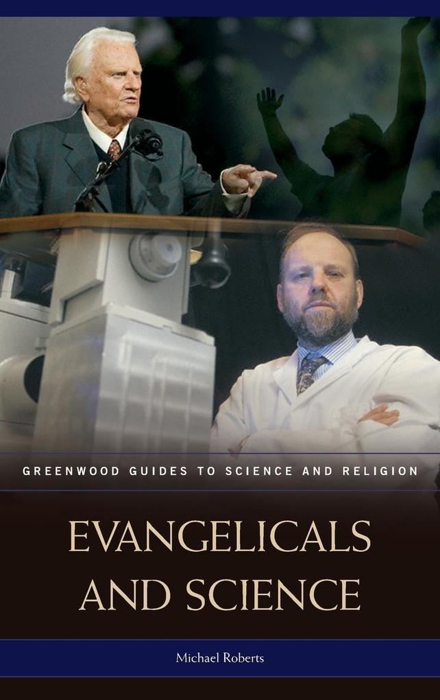 Evangelicals and Science als Buch (gebunden)