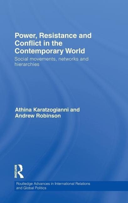 Power, Resistance and Conflict in the Contemporary World als Buch (gebunden)