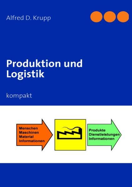 Produktion und Logistik als Buch (gebunden)