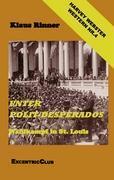 Unter Polit-Desperados als Buch (gebunden)