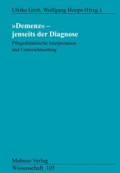 Demenz - Jenseits der Diagnose als Buch (kartoniert)