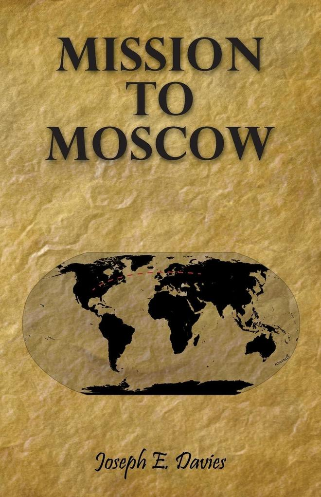 Mission to Moscow als Buch (kartoniert)