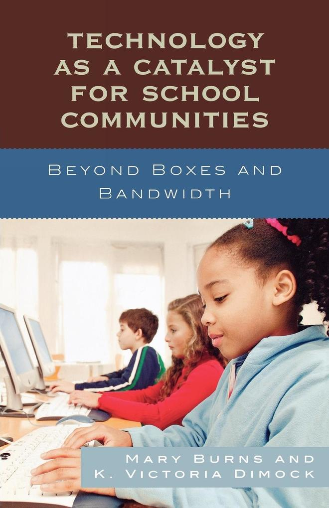 Technology as a Catalyst for School Communities als Taschenbuch