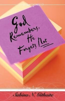 God Remembers, He Forgets Not als Taschenbuch