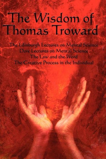 The Wisdom of Thomas Troward Vol I als Taschenbuch