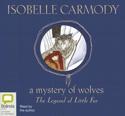 A Mystery of Wolves: The Legend of Little Fur als Hörbuch CD