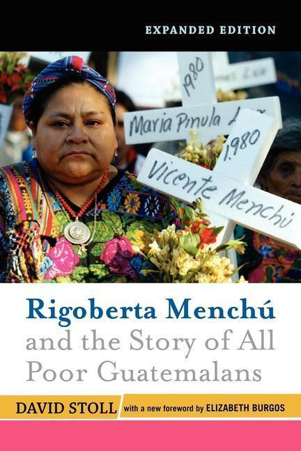 Rigoberta Menchu and the Story of All Poor Guatemalans als Taschenbuch