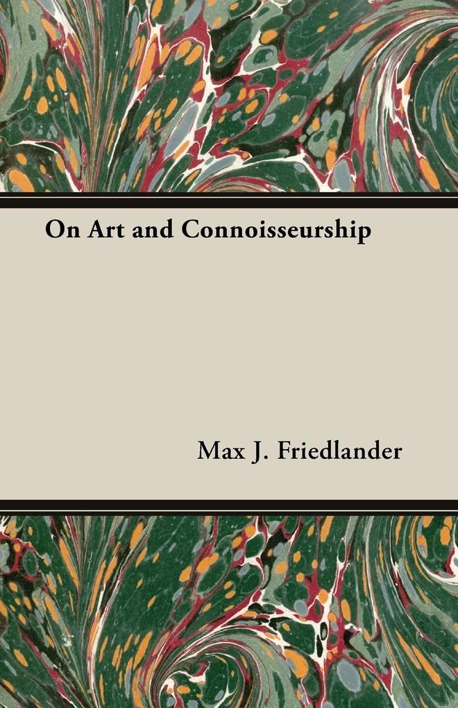 On Art and Connoisseurship als Taschenbuch