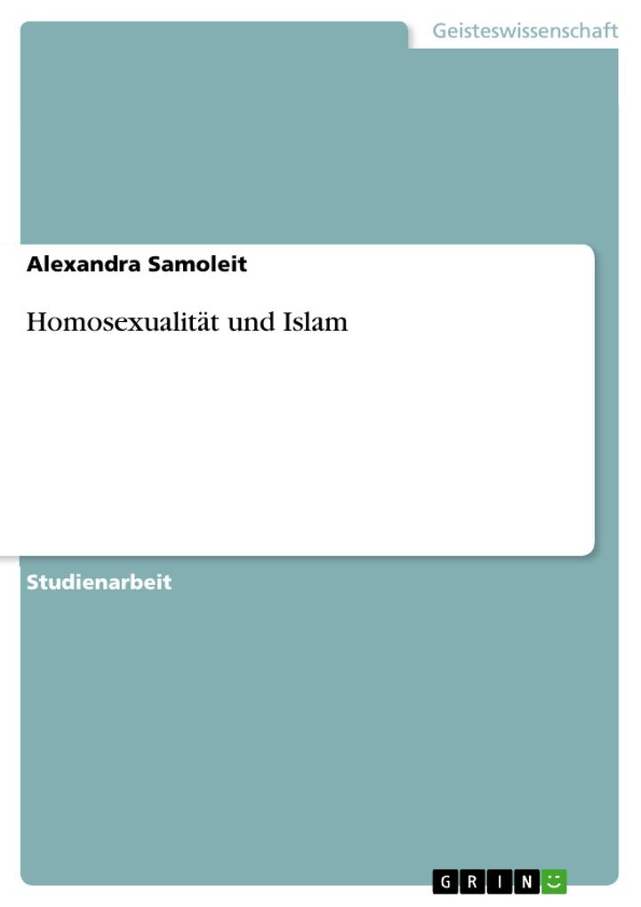 Homosexualität und Islam als Buch (geheftet)