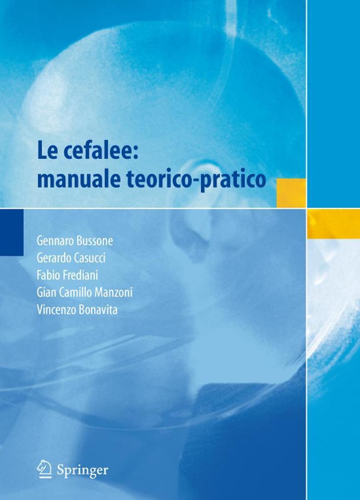 Le cefalee: manuale teorico-pratico als Taschenbuch
