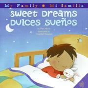 Sweet Dreams/Dulces Suenos: Bilingual Spanish-English