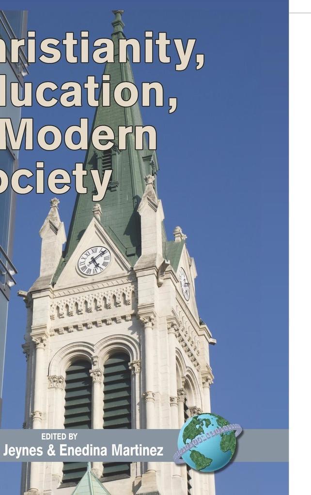 Christianity, Education and Modern Society (Hc) als Buch (gebunden)