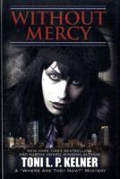 Without Mercy als Buch (gebunden)