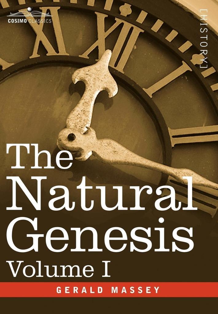 The Natural Genesis, Volume I als Buch (gebunden)