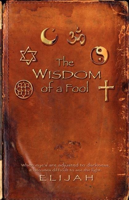 The Wisdom of a Fool als Taschenbuch