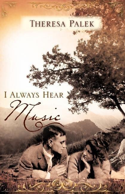 I Always Hear Music als Taschenbuch