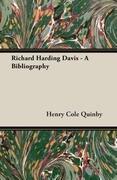 Richard Harding Davis - A Bibliography